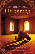 De oproep - Matthew Hall (ISBN 9789044961386)