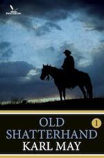 Old Shatterhand / 1 - Karl May (ISBN 9789049901677)