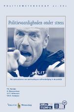 Politievaardigheden onder stress - P.G. Renden, A. Nieuwenhuys, G.P.T. Willemsen, Gerard P.T. Willemsen, R.R.D. Oudejans (ISBN 9789035248267)