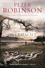 Overmacht - Peter Robinson (ISBN 9789022995013)