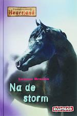 Paardenranch Heartland / Na de storm