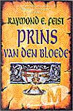 Prins van den bloede - Raymond E. Feist, Richard Heufkens (ISBN 9789029057462)