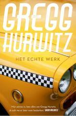 Het echte werk - Gregg Hurwitz (ISBN 9789044974034)