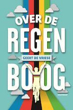 Over de regenboog - Geert De Vriese (ISBN 9789089244406)