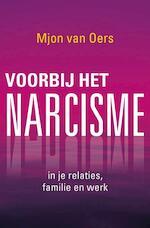 Voorbij het narcisme - Mjon van Oers (ISBN 9789020212679)