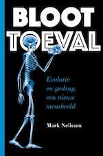 BLOOT TOEVAL - Mark Nelissen (ISBN 9789059087125)