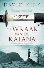 De wraak van de Katana - David Kirk (ISBN 9789045209340)