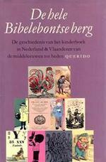 De hele Bibelebontse berg - Nettie Heimeriks, Willem van Toorn (ISBN 9789021465548)