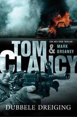 Dubbele dreiging - Tom Clancy, Mark Greaney (ISBN 9789400507371)