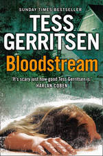 Bloodstream - Tess Gerritsen (ISBN 9780007432431)