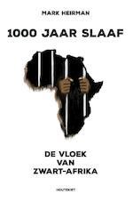 1000 jaar slaaf - Mark Heirman (ISBN 9789089241320)