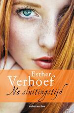 Na sluitingstijd - Esther Verhoef (ISBN 9789026335112)