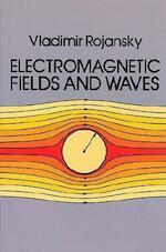 Electromagnetic Fields and Waves - Vladimir Rojansky (ISBN 9780486638348)