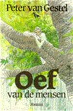 Oef van de mensen - Peter van Gestel, Peter van Straaten (ISBN 9789026103247)