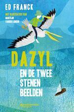 Dazyl en de twee stenen beelden - Ed Franck (ISBN 9789059087613)