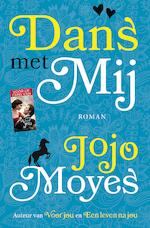 Dans met mij - Jojo Moyes (ISBN 9789026141409)