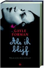 Als ik blijf - Gayle Forman (ISBN 9789044322934)