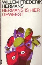 Hermans is hier geweest - Willem Frederik Hermans