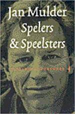 Spelers en speelsters - Jan Mulder (ISBN 9789060058480)