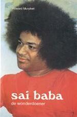 Sai Baba, de wonderdoener - Howard Murphet, Max Koops (ISBN 9789020255355)