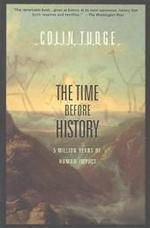 The Time Before History - Colin Tudge (ISBN 9780684830520)
