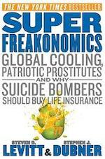 SuperFreakonomics - Stephen J. Steven D.; Dubner Levitt (ISBN 9780060889579)