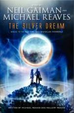 The Silver Dream - Neil Gaiman (ISBN 9780062262110)