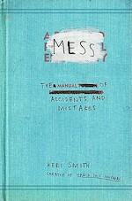 Mess - Keri Smith (ISBN 9780399536007)