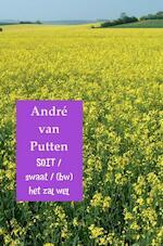 SOIT / swaat / (bw) het zal wel - André van Putten (ISBN 9789402157314)