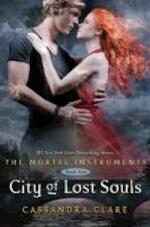 Mortal Instruments 5: City of Lost Souls - Cassandra Clare (ISBN 9781406332940)