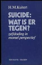 Suicide, wat is er tegen? - H. Martinus Kuitert (ISBN 9789025942434)