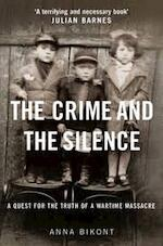 Crime and the Silence - Anna Bikont (ISBN 9781785150111)
