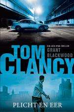 Tom Clancy Plicht en eer - Grant Blackwood (ISBN 9789400509146)