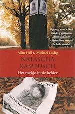 Natascha Kampusch - Allan Hall, Micheal Leidig (ISBN 9789044318135)