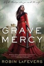 Grave Mercy - Robin Lafevers (ISBN 9780544022492)