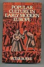 Popular Culture in Early Modern Europe - Peter Burke (ISBN 9780061319280)