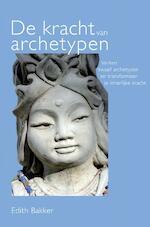 De kracht van archetypen - Edith Bakker (ISBN 9789402167597)