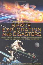 The Mammoth Book of Space Exploration and Disasters - Richard Russell Lawrence (ISBN 9781841199634)