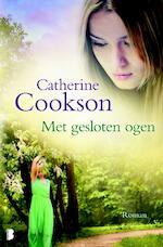 Met gesloten ogen - Catherine Cookson (ISBN 9789022580431)