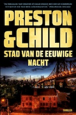 Stad van de eeuwige nacht - Preston & Child (ISBN 9789024580262)