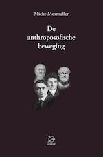 De Anthroposofische Beweging - Mieke Mosmuller (ISBN 9789075240580)