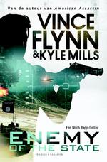 Enemy of the state - Vince Flynn, Kyle Mills (ISBN 9789045215075)