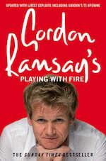 Gordon Ramsay's Playing with Fire - Gordon Ramsay (ISBN 9780007259885)