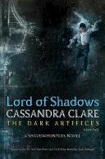 Lord of Shadows - Cassandra Clare (ISBN 9781481497947)