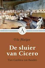 De sluier van Cicero - Fik Meijer (ISBN 9789025308919)