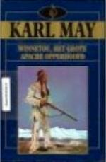 Winnetou, het grote Apachen-opperhoofd - Karl May (ISBN 9789067901369)
