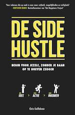 De Side Hustle - Chris Guillebeau (ISBN 9789021567938)