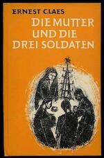 Die Mutter und die drei Soldaten - Ernest Claes, Karl Jacobs