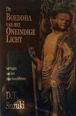 De boeddha van het oneindige licht - D.T. Suzuki, Gerard Grasman (ISBN 9789020252316)