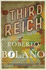 The Third Reich - Roberto Bolaño (ISBN 9780330535793)